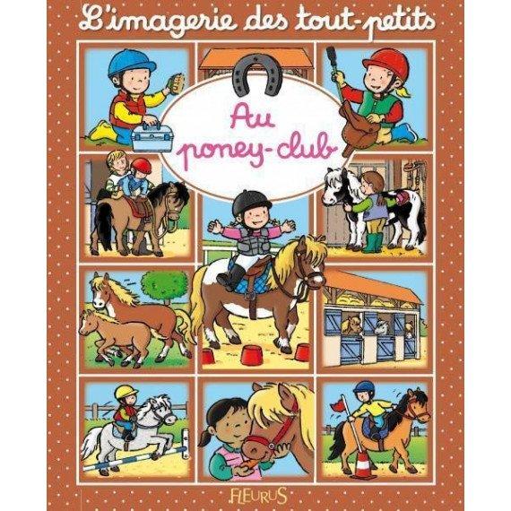 """L'imagerie des tout petits """" Au poney club """" - Fleurus"""