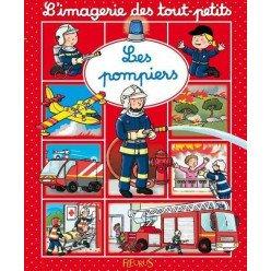 L'imagerie des tout petits - Les pompiers
