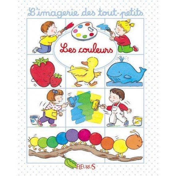 """L'imagerie des tout petits """" Les couleurs """" - Fleurus"""